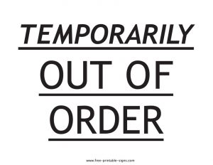 Temporarily Out of Order Sign Printable